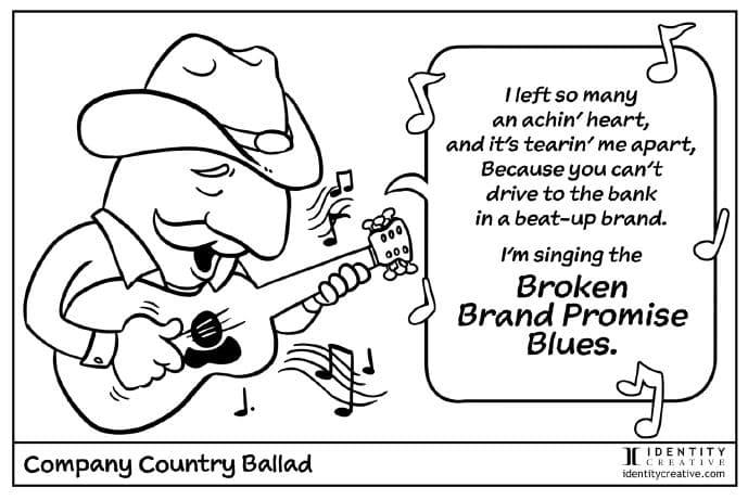 Country Ballad Blues-Broken Brand Promise